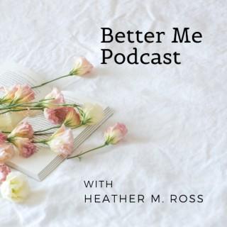 Better Me Podcast Art
